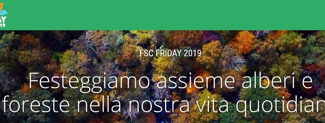Il rispetto per l'ambiente porta  buoni frutti: FSC Friday 2019 – 27 Settembre